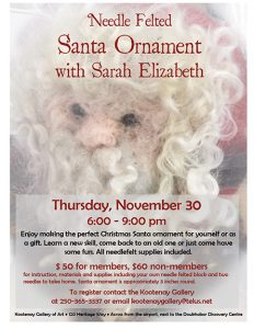 Needle Felted Santa Ornament @ Kootenay Gallery of Art | Castlegar | British Columbia | Canada